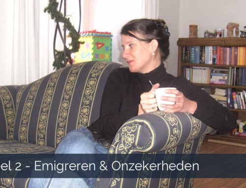 Deel 2 emigreren en onzekerheden
