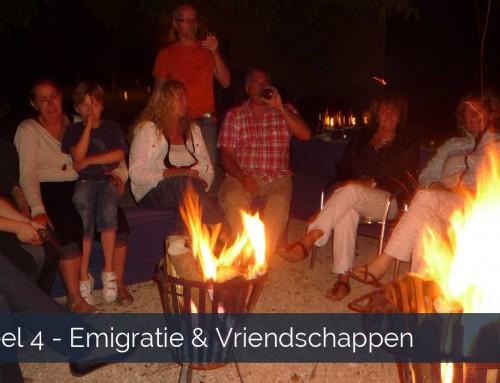 Deel 4 emigreren en vriendschappen