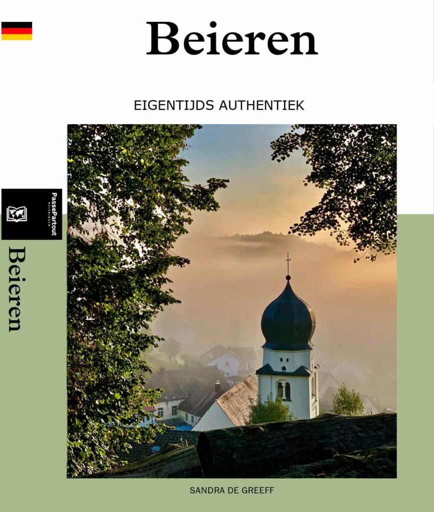 Beieren Reisgids - EIGENTIJDS AUTHENTIEK